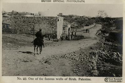 One of the Wells of Al Bireh, Palestine, WW1