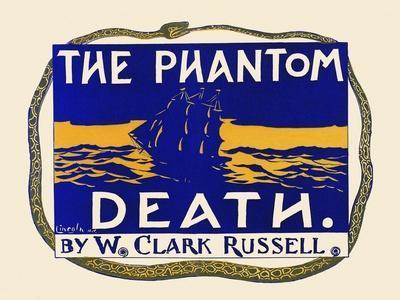 The Phantom Death. by W. Clark Russell