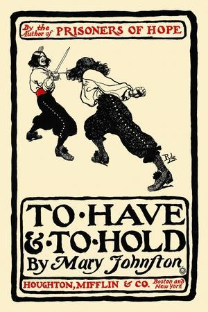 To Have and to Hold, by Mary Johnston