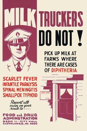Milk Truckers, Do Not!