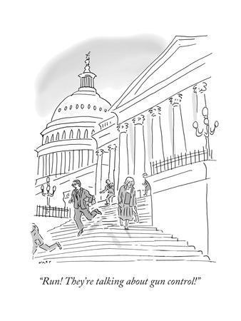 """Run! They're talking about gun control!"" - Cartoon"