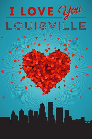 I Love You Louisville, Kentucky