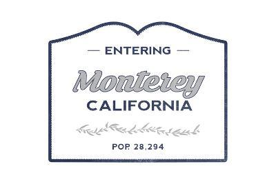 Monterey, California - Now Entering (Blue)