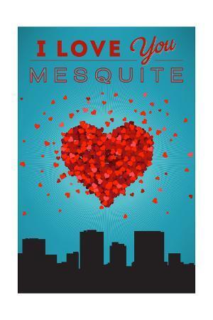 I Love You Mesquite, Texas