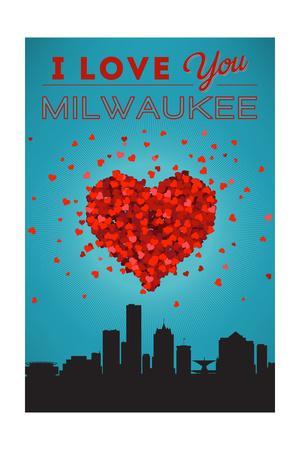 I Love You Milwaukee, Wisconsin