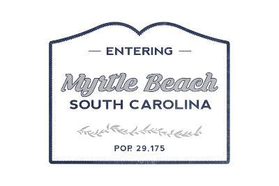 Myrtle Beach, South Carolina - Now Entering (Blue)