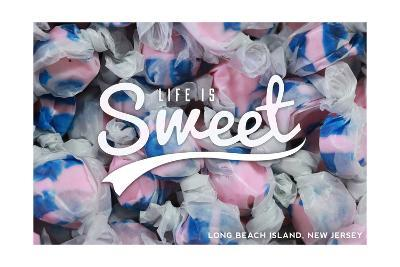 Long Beach Island, New Jersey - Life is Sweet - Taffy Collage Sentiment