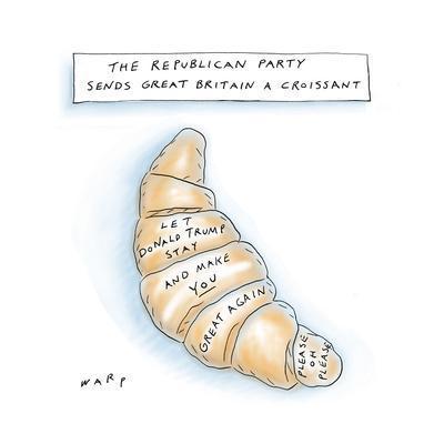 The Republican Part Sends Great Britain A Croissant - Cartoon