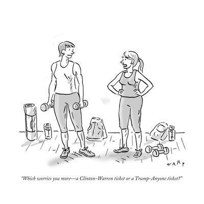 """""""Which worries you more—a Clinton-Warren ticket or a Trump-Anyone ticket?"""" - Cartoon"""