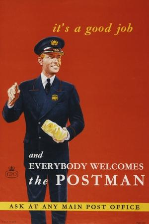 It's a Good Job and Everybody Welcomes the Postman