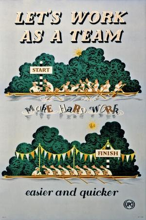Let's Work as a Team, Make Hard Work Easier and Quicker