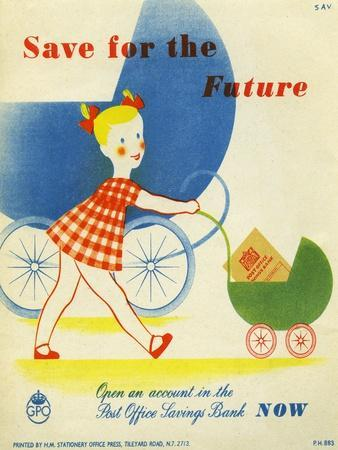 Save for the Future, Open an Account in the Post Office Savings Bank Now