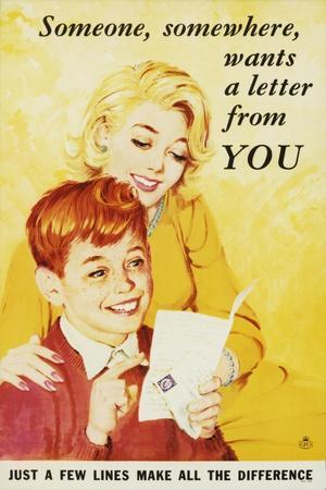 Someone, Somewhere, Wants a Letter from You
