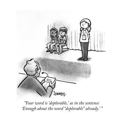 """Your word is 'deplorable,' as in the sentence 'Enough about the word ""dep…"" - Cartoon"