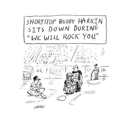 """""""Shortstop Buddy Harkin sits down during 'We Will Rock You.' """" - Cartoon"""