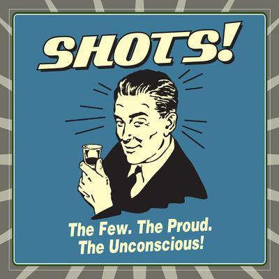 Shots - The Few, The Proud