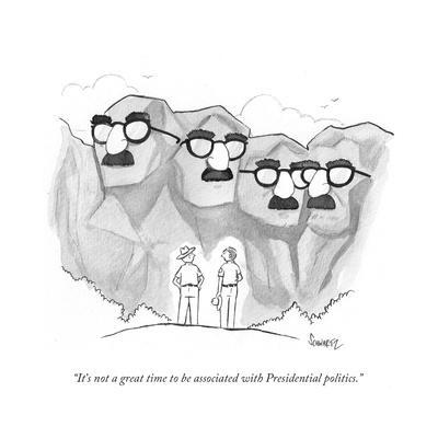 """""""It's not a great time to be associated with Presidential politics."""" - Cartoon"""