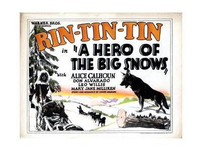 A Hero of the Big Snows, Rin Tin Tin, 1926