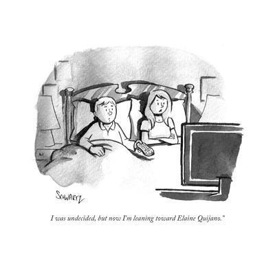 """I was undecided, but now I'm leaning toward Elaine Quijano."" - Cartoon"