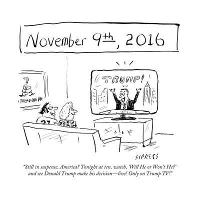 """Still in suspense, America? Tonight at ten, watch, 'Will He or Won't He?'…"" - Cartoon"