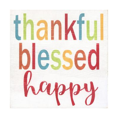 Thankful, Blessed, Happy