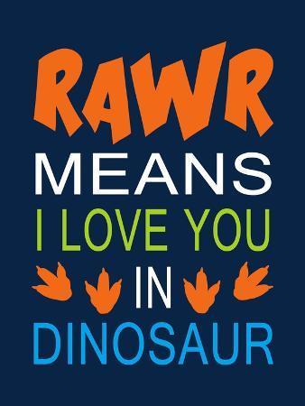 Dinosaur Rawr Quote
