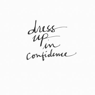 Dress Up in Confidence