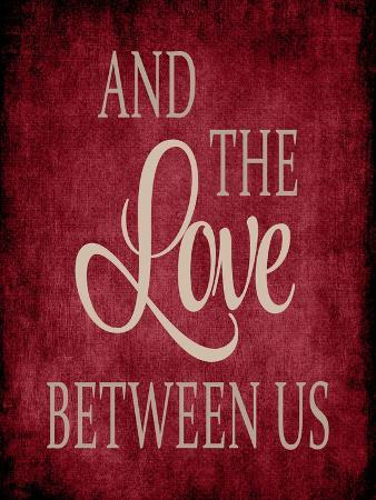 The Love Between Us - Red