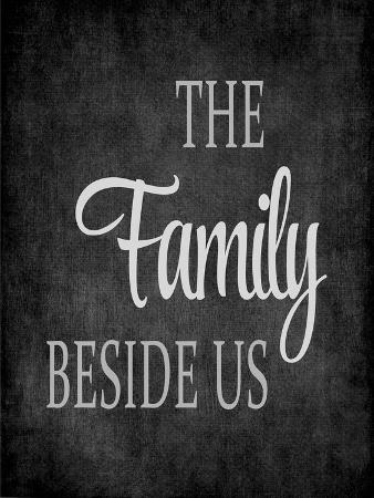 The Family Beside Us - Grey