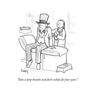 """""""Take a deep breath and don't exhale for four years."""" - Cartoon"""