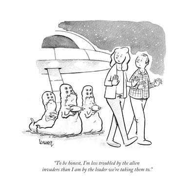 """""""To be honest, I'm less troubled by the alien invaders than I am by the le… - Cartoon"""