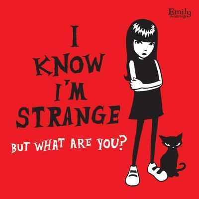 I Know I'm Strange