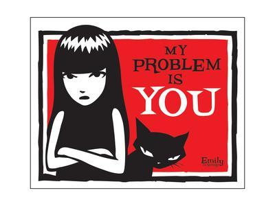 Problem Is You
