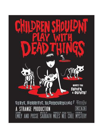 Children Shouldn't Play Dead