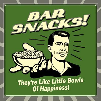 Bar Snacks! They'Re Like Little Bowls of Happiness!