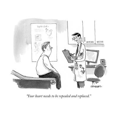 """""""Your heart needs to be repealed and replaced."""" - Cartoon"""