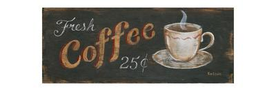 Fresh Coffee 25 Cents