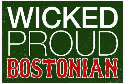 Wicked Proud Bostonian