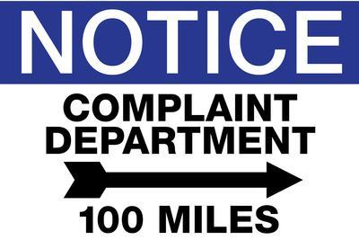 Complaint Department 100 Miles Notice