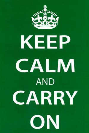 Keep Calm and Carry On (Motivational, Green) Art Poster Print