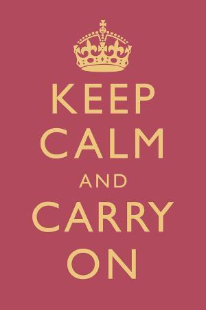 Keep Calm and Carry On Motivational Rose Pink Art Print Poster