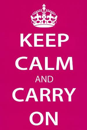 Keep Calm and Carry On (Motivational, Magenta) Art Poster Print