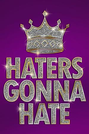 Haters Gonna Hate Purple Bling