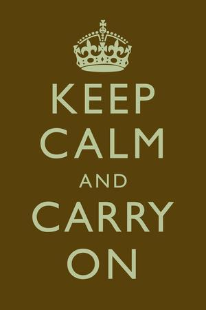 Keep Calm and Carry On Motivational Dark Brown Art Print Poster