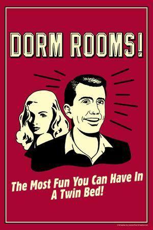 Dorm Rooms: Most Fun In Twin Bed  - Funny Retro Poster
