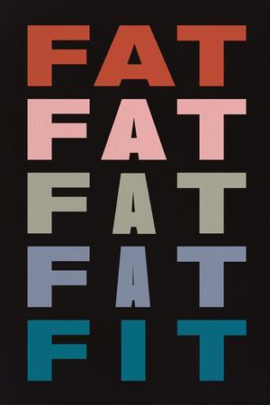 Fat Fat Fat Fat Fit