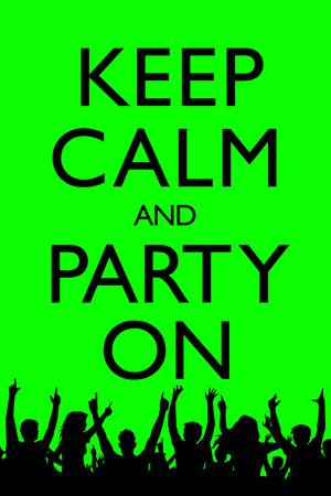 Keep Calm and Party On, Green