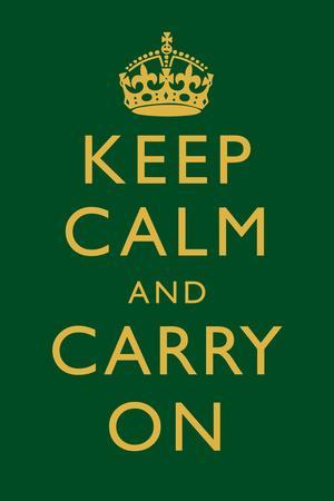 Keep Calm and Carry On Motivational Dark Green Art Print Poster