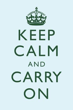 Keep Calm and Carry On Motivational Sky Blue Art Print Poster
