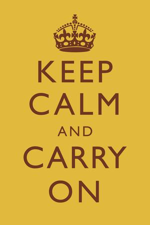 Keep Calm and Carry On Motivational Mustard Yellow Art Print Poster